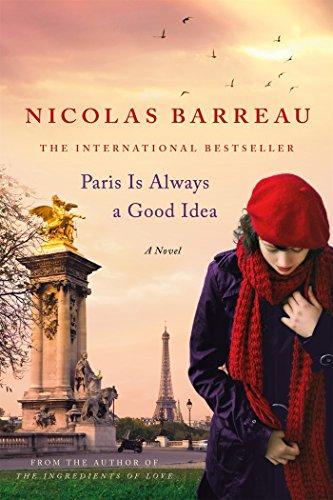 9781250072771: Paris Is Always a Good Idea: A Novel