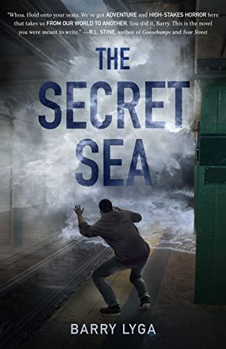 The Secret Sea: Barry Lyga