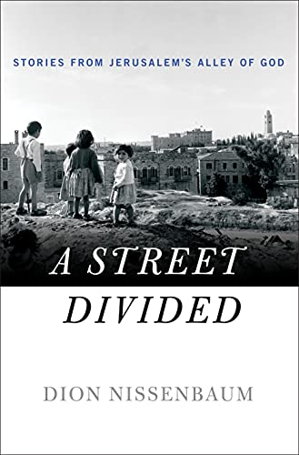 9781250072948: A Street Divided: Stories from Jerusalem's Alley of God