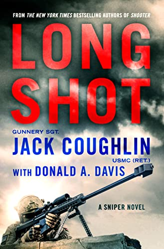 9781250072955: Long Shot: A Sniper Novel (Kyle Swanson Sniper Novels)
