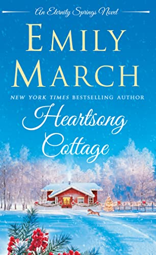 9781250072962: Heartsong Cottage (Eternity Springs)