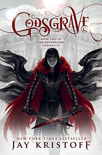 Cover of the book, Godsgrave (The Nevernight Chronicle, #2).