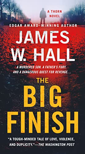 9781250073112: The Big Finish: A Thorn Novel (Thorn Mysteries)