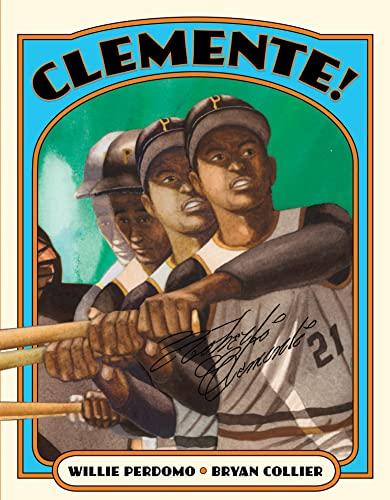 Clemente!: Perdomo, Willie