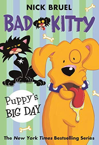 Bad Kitty: Puppy's Big Day: Bruel, Nick