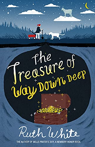 The Treasure of Way Down Deep: White, Ruth