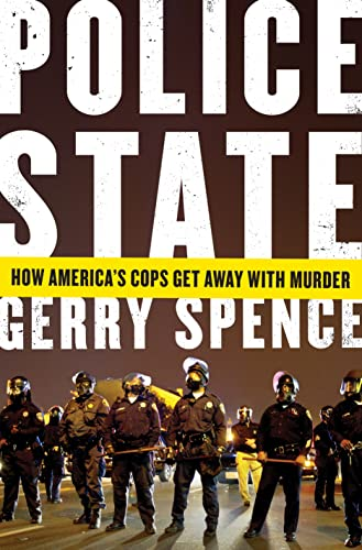 9781250073457: Police State: How America's Cops Get Away with Murder