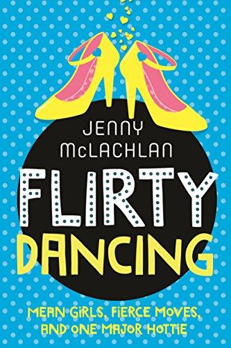 Flirty Dancing (Book 1 of the Ladybirds): McLachlan, Jenny