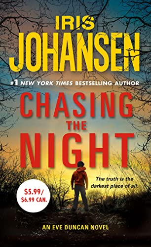 9781250073877: Chasing the Night: An Eve Duncan Novel