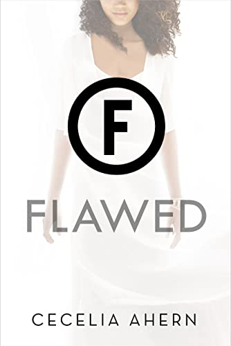 Cover of the book, Flawed (Flawed, #1).