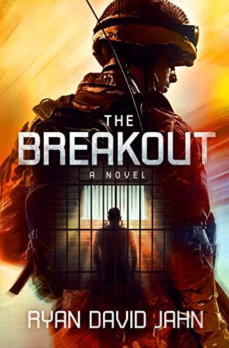 The Breakout: A Novel: Jahn, Ryan David