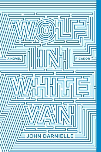 9781250074713: Wolf in White Van: A Novel