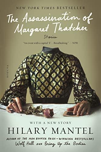 9781250074720: The Assassination of Margaret Thatcher: Stories