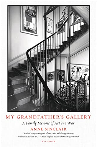 9781250074775: My Grandfather's Gallery: A Family Memoir of Art and War