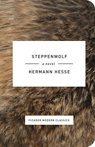 Steppenwolf: A Novel (Picador Modern Classics): Hermann Hesse