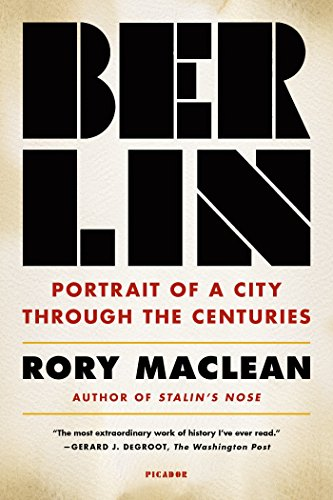 9781250074904: Berlin: Portrait of a City Through the Centuries