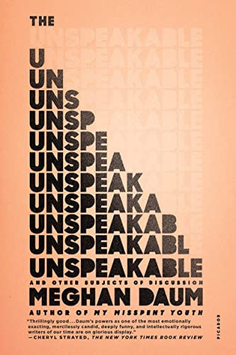 9781250074928: The Unspeakable: And Other Subjects of Discussion