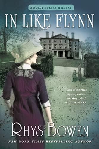 9781250075185: In Like Flynn: A Molly Murphy Mystery (Molly Murphy Mysteries)