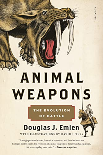 9781250075314: Animal Weapons: The Evolution of Battle