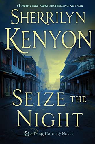 9781250075529: Seize the Night (Dark-Hunter)