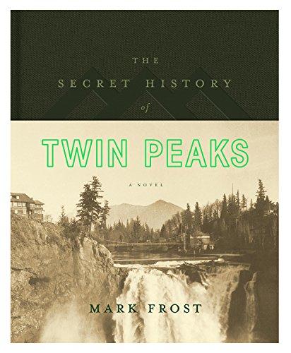 9781250075581: The Secret History of Twin Peaks: A Novel
