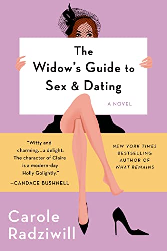The Widow's Guide to Sex and Dating: Radziwill, Carole