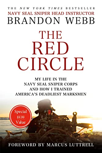 9781250076205: The Red Circle: My Life in the Navy SEAL Sniper Corps and How I Trained America's Deadliest Marksmen