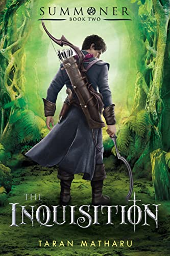 9781250076311: The Inquisition: Summoner: Book Two (The Summoner Trilogy)