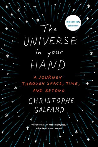 9781250076410: The Universe in Your Hand: A Journey Through Space, Time, and Beyond