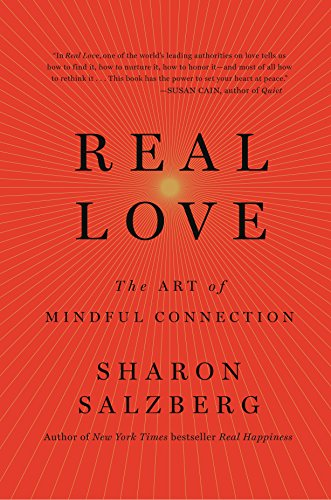 9781250076502: Real Love: The Art of Mindful Connection