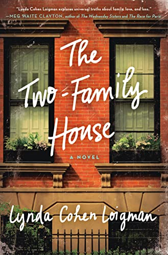 9781250076922: The Two-Family House: A Novel