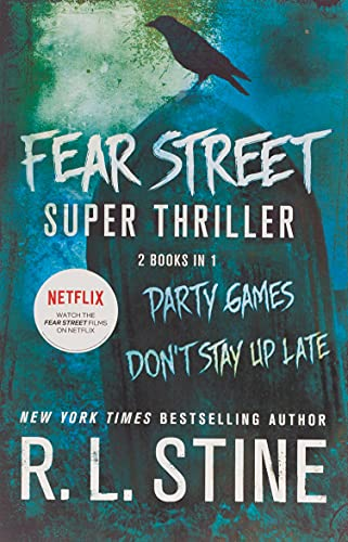 9781250076939: Fear Street Super Thriller: Party Games & Don't Stay Up Late