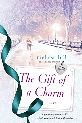 9781250077141: The Gift of a Charm: A Novel