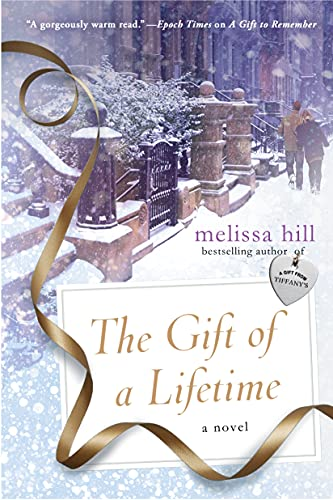 9781250077158: The Gift of a Lifetime: A Novel