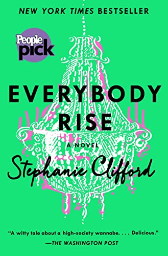 9781250077172: Everybody Rise: A Novel