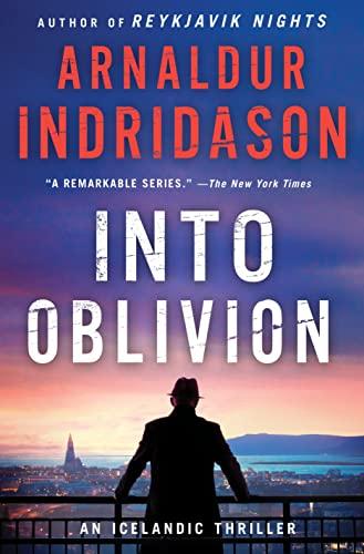 9781250077349: Into Oblivion: An Icelandic Thriller (An Inspector Erlendur Series)