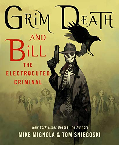 9781250077684: Grim Death and Bill the Electrocuted Criminal