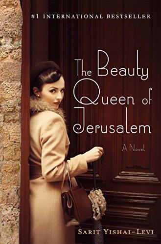 9781250078162: The Beauty Queen of Jerusalem: A Novel