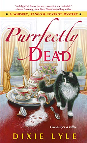 9781250078445: Purrfectly Dead (Whiskey Tango Foxtrot Mystery)