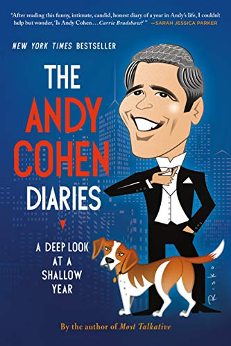 9781250078506: The Andy Cohen Diaries: A Deep Look at a Shallow Year