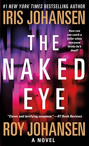 9781250079015: The Naked Eye: A Novel (Kendra Michaels)
