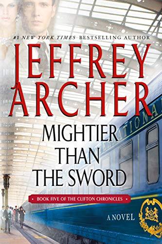 9781250079022: Mightier Than the Sword: A Novel (The Clifton Chronicles)