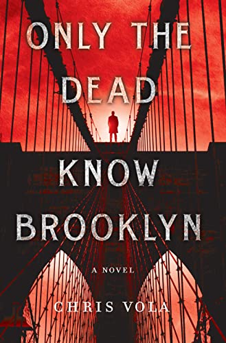 9781250079077: Only the Dead Know Brooklyn: A Novel