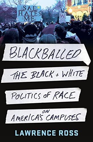 9781250079114: Blackballed: The Black and White Politics of Race on America's Campuses