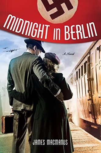 9781250079404: Midnight in Berlin: A Novel