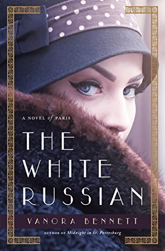 9781250079411: The White Russian: A Novel of Paris