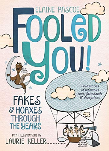 9781250079909: Fooled You!: Fakes and Hoaxes Through the Years