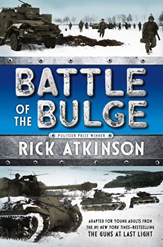 9781250079916: Battle of the Bulge [The Young Readers Adaptation]