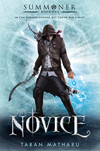 9781250080059: The Novice: Summoner: Book One (The Summoner Trilogy)