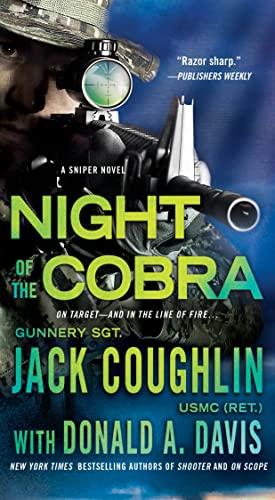 9781250080394: Night of the Cobra: A Sniper Novel (Kyle Swanson Sniper Novels)